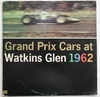 Motorsport Schallplatte - Grand Prix cars at Watkins Glen 1962 (Riverside)